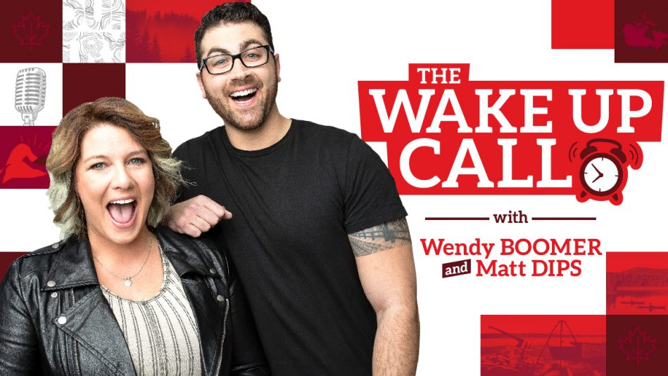 The WAKE UP CALL with Wendy Boomer and Matt Dips